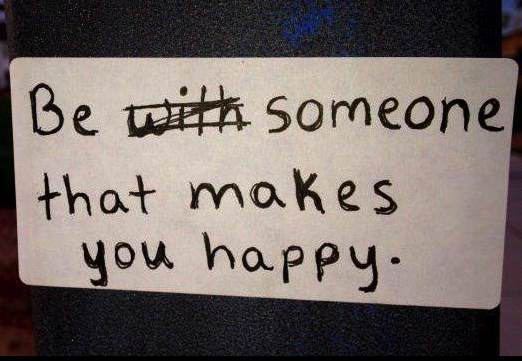 be someone happy quote