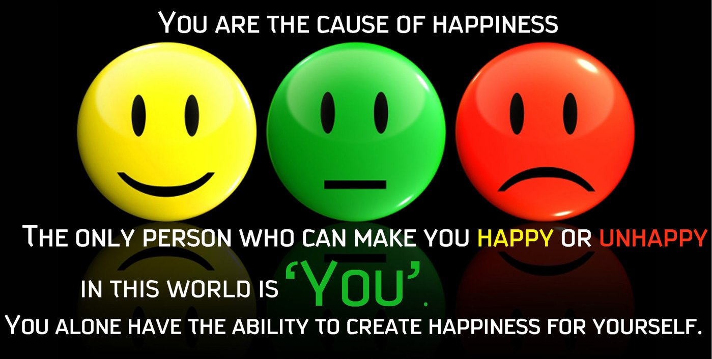 You create Happiness