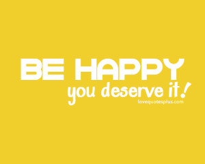 You Deserve Happy