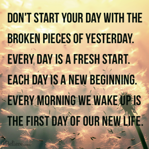 every day is fresh start