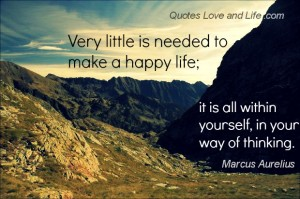 happiness-quotes-very-little-is-needed-marcus-aurelius
