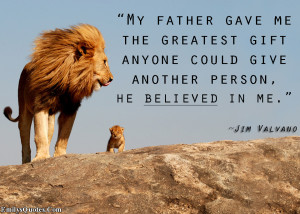 EmilysQuotes.Com-parent-father-gift-believe-amazing-inspirational-Jim-Valvano